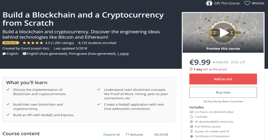 Build a Blockchain and a Cryptocurrency from Scratch